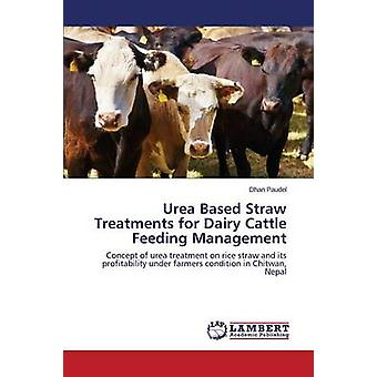 Urea Based Straw Treatments for Dairy Cattle Feeding Management par Paudel Dhan