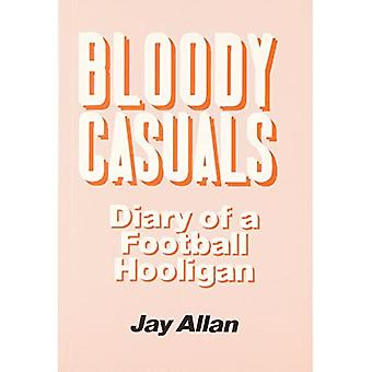 Sanglantes occasionnels : Journal d'un Hooligan de Football