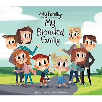 My Blended Family by Claudia Harrington - 9781532130175 Book