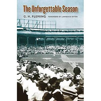 The Unforgettable Season von Fleming & Gordon H.