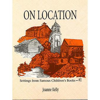 On Location Settings from Famous Childrens Books by Kelly & Joanne
