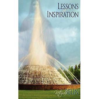 Lessons of Inspiration by Belin & Keturah
