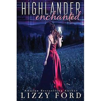 Highlander Enchanted by Ford & Lizzy