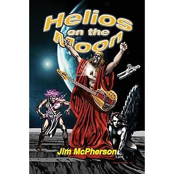 Helios on the Moon by McPherson & Jim