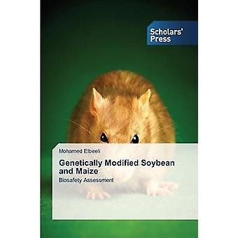 Genetically Modified Soybean and Maize by Elbeeli Mohamed