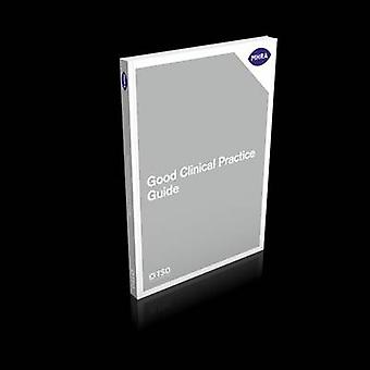 Good Clinical Practice Guide by Great Britain - Medicines and Healthca