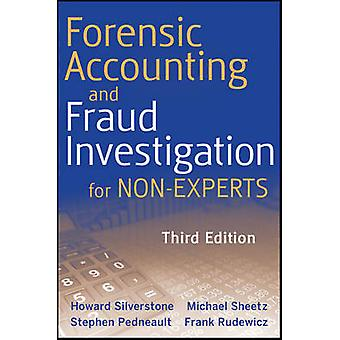 Forensic Accounting and Fraud Investigation for Non-experts (3rd Revi