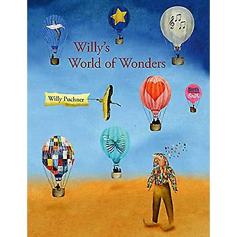 Willy's World of Wonders by Willy Puchner - 9780735843837 Book