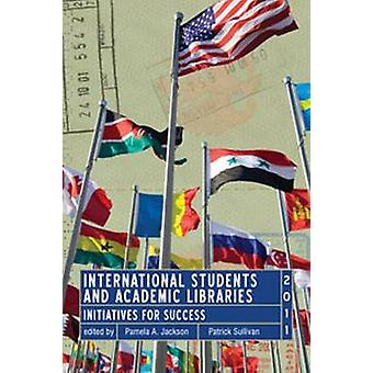 International Students and Academic Libraries - Initiatives for Succes
