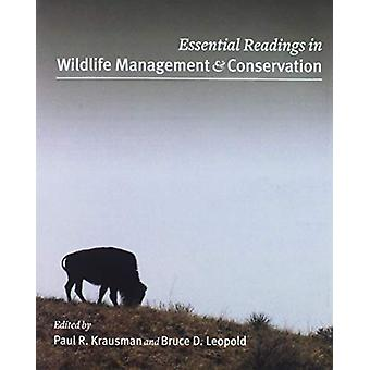Essential Readings in Wildlife Management and Conservation by Paul R.