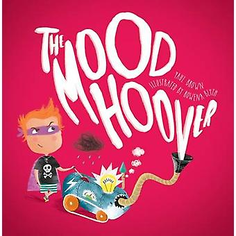 The Mood Hoover by Paul Brown - Rowena Blyth - 9781910851135 Book