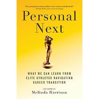Personal Next - What Elite Athletes Can Teach Us About Navigating Care