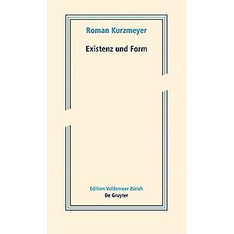 Existenz und Form - Schriften zur neueren Kunst by Roman Kurzmeyer - 9