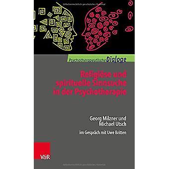 ReligiAse und spirituelle Sinnsuche in der Psychotherapie - Georg Milz