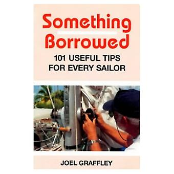 Etwas entlehnt: 101 Tipps für jeden Boatowner (Sheridan House)
