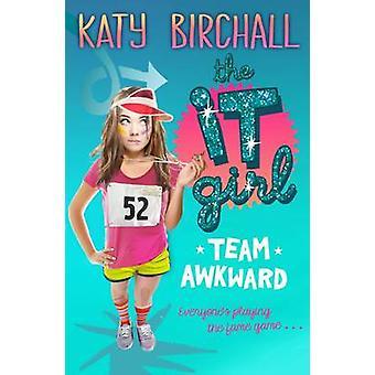 La It Girl - equipo torpe por Katy Birchall - libro 9781405278263