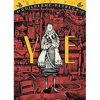 Ye by GUILHERME PETRECA - 9781603094405 Book