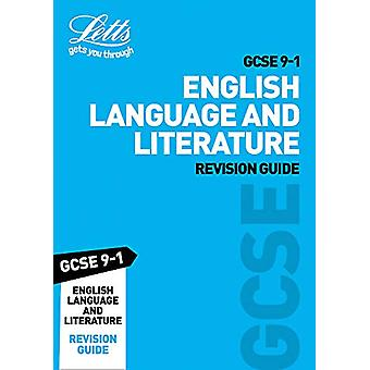 GCSE 9-1 English Language and English Literature Revision Guide (Lett