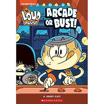 The Arcade or Bust! (the Loud House: Chapter Book), Volume 2