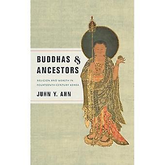 Buddhas und Vorfahren: Religion und Reichtum im vierzehnten Jahrhundert Korea