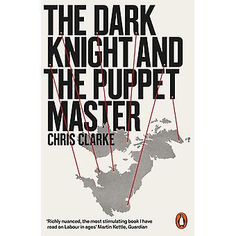 Clarke & Chrisin Pimeyden ritari ja nukkemestari