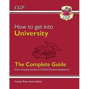 How to get into University From choosing courses to UCAS and Personal Statements
