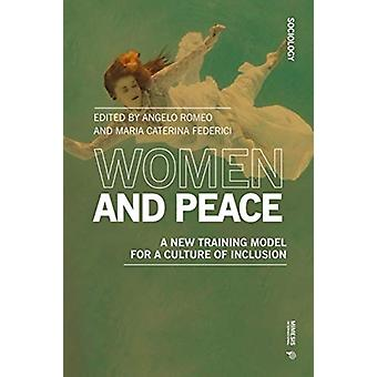 Women and Peace by Edited by Maria Caterina Federici Edited by Angelo Romeo