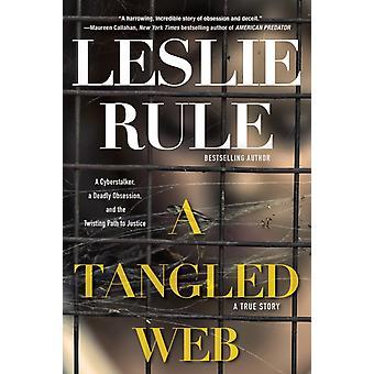 Uma Teia Emaranhada por Leslie Rule