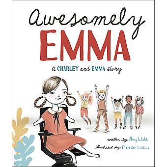Awesomely Emma A Charley and Emma Story Charley and Emma Stories