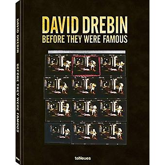 Before They Were famous by David Drebin