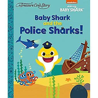 Treasure Cove Stories - Baby Shark Police Sharks