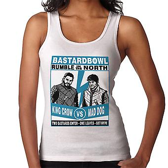 Rumble In The North King Crow Vs Mad Dog Game Of Thrones Women's Vest