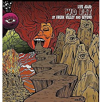Wo Fat - Live Juju: Freak Valley and Beyond [Vinyl] USA import