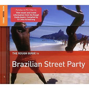 Rough Guide to Brazilian Street Party - Rough Guide to Brazilian Street Party [CD] USA import