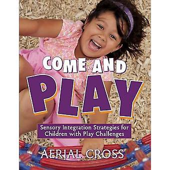 Kom och spela - sensorisk integrationsstrategier för barn med Play