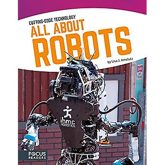 All about Robots by Lisa J Amstutz - 9781635170146 Book