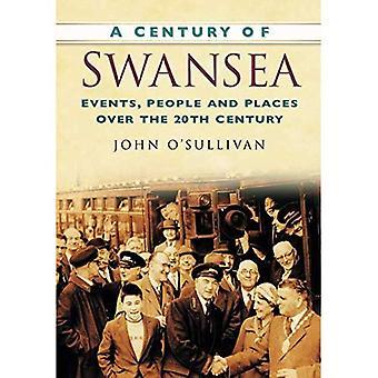 Secolo di Swansea: eventi, persone e luoghi nel corso del XX secolo