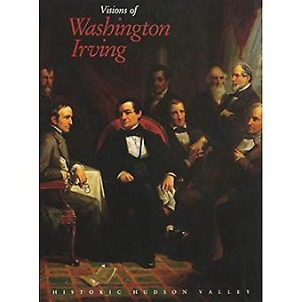 Visions of Washington Irving: Selected Works from the Collections of Historic Hudson Valley