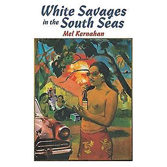 Blanches sauvages dans les mers du Sud