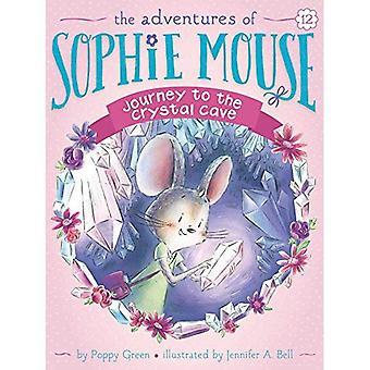 Voyage à la grotte de cristal (les aventures de Sophie souris)