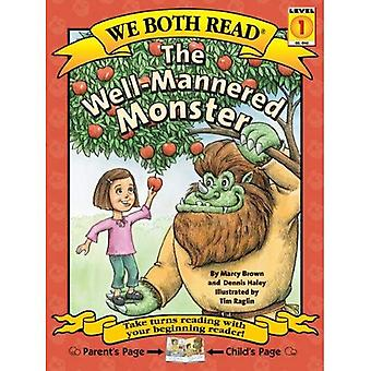 The Well-Mannered Monster (We Both Read - Level 1 (Hardback))