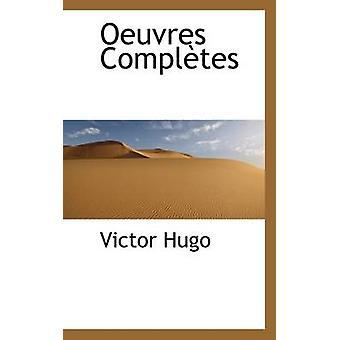 Œuvres vervollständigt durch Hugo & Victor