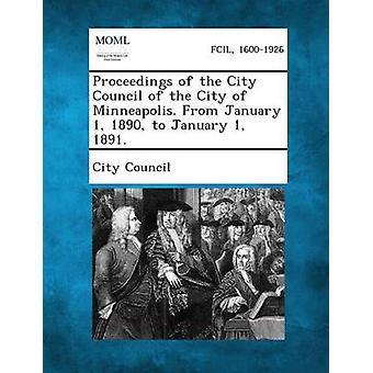إجراءات لمجلس المدينة من مدينة مينيابوليس. من 1 يناير 1890 إلى 1 يناير 1891. مجلس المدينة