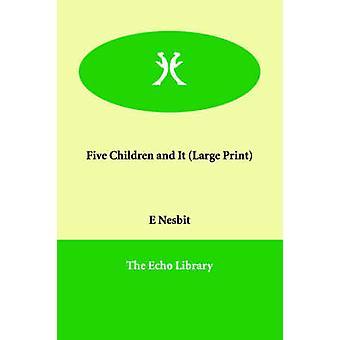 Fem barn och ett sandtroll av Nesbit & Edith