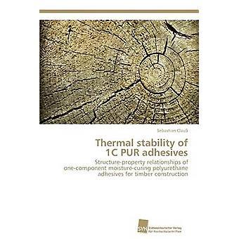 Termisk stabilitet av 1C PUR lim av Clau Sebastian