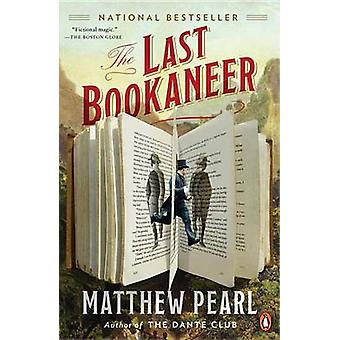 The Last Bookaneer by Matthew Pearl - 9780143108092 Book