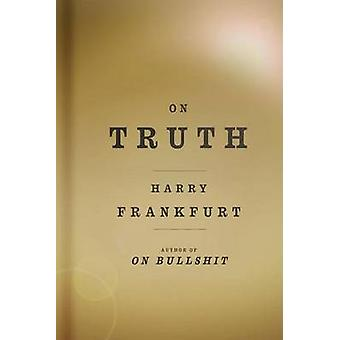 On Truth by Harry G Frankfurt - 9780307264220 Book