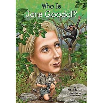 Who Is Jane Goodall? by Roberta Edwards - Stephen Marchesi - Nancy Ha