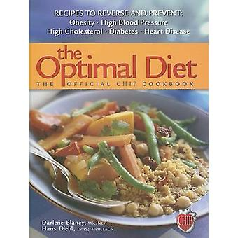 The Optimal Diet - The Official Chip Cookbook by Darlene Blaney - Hans