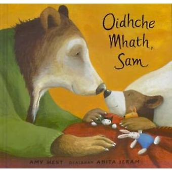 Oidhche Mhath - Sam by Amy Hest - 9780861523382 Book